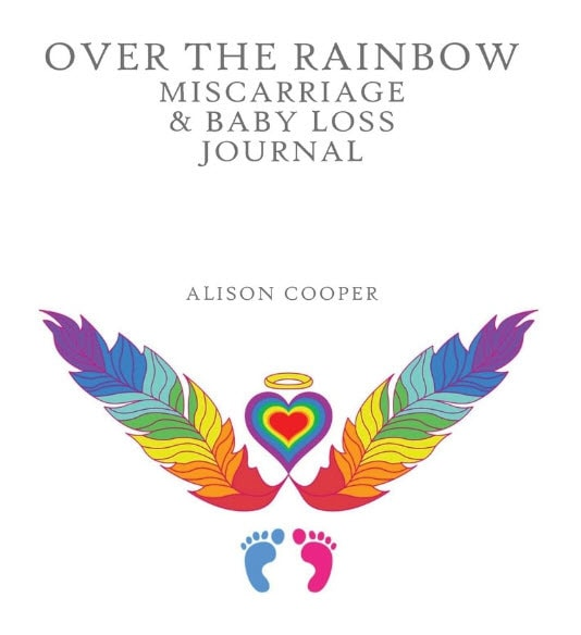 Over The Rainbow Miscarriage & Baby Loss Journal